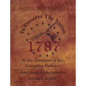Book - To Preserve the Nation - by Scott Bradley