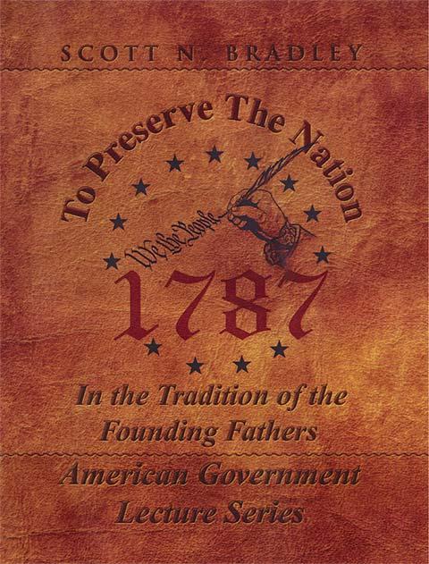 To Preserve the Nation - by Scott Bradley